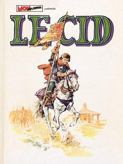 Cover for Le Cid (Mon Journal, 1974 series)