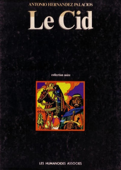 Cover for Le Cid (Les Humanoïdes Associés, 1980 series)