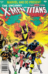 Cover Thumbnail for Marvel and DC Present Featuring The Uncanny X-Men and The New Teen Titans (1982 series) #1 [Newsstand]