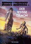 Cover for Buddy Longway (Kult Editionen, 1998 series) #10 - Der weisse Dämon
