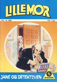 Cover Thumbnail for Lillemor (Serieforlaget / Se-Bladene / Stabenfeldt, 1969 series) #16/1989