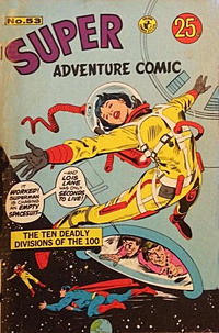 Cover Thumbnail for Super Adventure Comic (K. G. Murray, 1960 series) #53