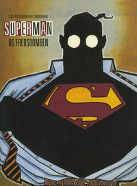 Cover Thumbnail for Superman og Fredsbomben (Interpresse, 1990 series) #[nn]