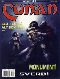 Cover Thumbnail for Conan album (Bladkompaniet / Schibsted, 1992 series) #42 - Slutten på alt som er! Del IV