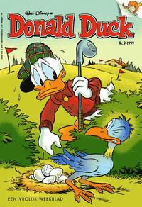 Cover Thumbnail for Donald Duck (VNU Tijdschriften, 1998 series) #9/1999