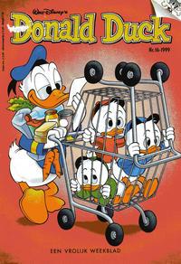 Cover Thumbnail for Donald Duck (VNU Tijdschriften, 1998 series) #16/1999