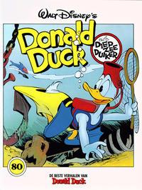 Cover Thumbnail for De beste verhalen van Donald Duck (Geïllustreerde Pers, 1985 series) #80 - Als diepzeeduiker