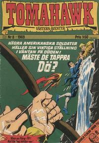 Cover Thumbnail for Tomahawk (Williams Förlags AB, 1969 series) #8/1969