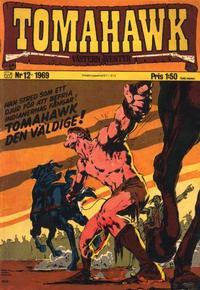 Cover Thumbnail for Tomahawk (Williams Förlags AB, 1969 series) #12/1969