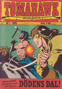 Cover Thumbnail for Tomahawk (Williams Förlags AB, 1969 series) #1/1970
