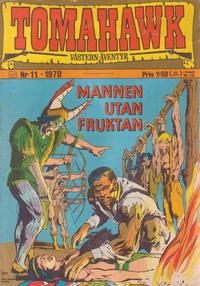 Cover Thumbnail for Tomahawk (Williams Förlags AB, 1969 series) #11/1970