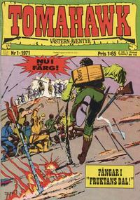 Cover Thumbnail for Tomahawk (Williams Förlags AB, 1969 series) #1/1971
