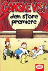 Cover for Ganske vist: Den store premiere (Egmont, 2004 series)