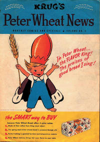 Cover Thumbnail for Peter Wheat News (Peter Wheat Bread and Bakers Associates, 1948 series) #1