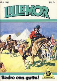 Cover Thumbnail for Lillemor (Serieforlaget / Se-Bladene / Stabenfeldt, 1969 series) #6/1987