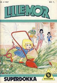 Cover Thumbnail for Lillemor (Serieforlaget / Se-Bladene / Stabenfeldt, 1969 series) #4/1987