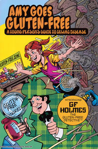 Cover Thumbnail for Amy Goes Gluten-Free - A Young Person's Guide to Celiac Disease (Boston Children's Hospital, 2009 series)