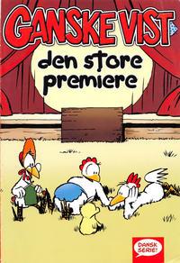 Cover Thumbnail for Ganske vist: Den store premiere (Egmont, 2004 series)
