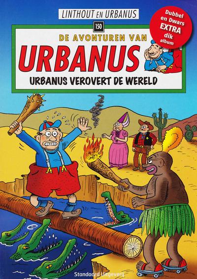 Cover for De avonturen van Urbanus (Standaard Uitgeverij, 1996 series) #150 - Urbanus verovert de wereld