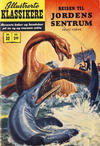Cover for Illustrerte Klassikere [Classics Illustrated] (Illustrerte Klassikere / Williams Forlag, 1957 series) #32 - Reisen til jordens sentrum [1. opplag]