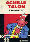 Cover for Collection 16/22 (Dargaud éditions, 1977 series) #1 - Achille Talon n'a pas tout dit