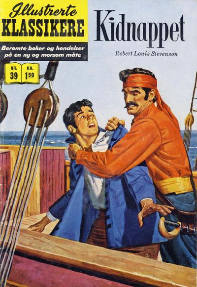 Cover for Illustrerte Klassikere [Classics Illustrated] (Illustrerte Klassikere / Williams Forlag, 1957 series) #39 - Kidnappet [1. opplag]