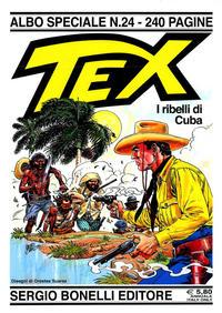 Cover Thumbnail for Speciale Tex (Sergio Bonelli Editore, 1988 series) #24 - I ribelli di Cuba