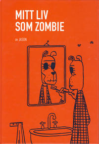 Cover Thumbnail for Mitt liv som zombie (Jippi Forlag, 2004 series)