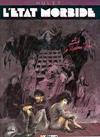 Cover for L'État morbide (Glénat, 1987 series) #1 - La maison-dieu