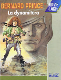 Cover Thumbnail for Bernard Prince (Blanco, 1992 series) #16 - La dynamitera