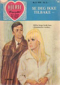 Cover Thumbnail for Hjerterevyen (Serieforlaget / Se-Bladene / Stabenfeldt, 1960 series) #6/1974