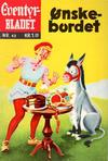 Cover for Junior Eventyrbladet [Eventyrbladet] (Illustrerte Klassikere / Williams Forlag, 1957 series) #43 - Ønskebordet