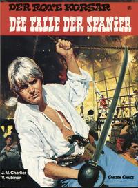 Cover Thumbnail for Der Rote Korsar (Carlsen Comics [DE], 1985 series) #8 - Die Falle der Spanier [2. Auflage]