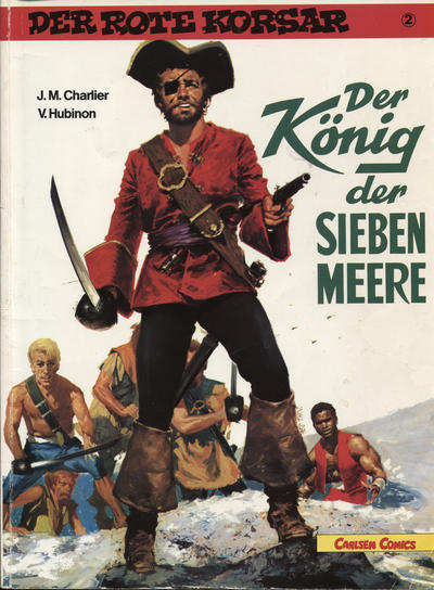 Cover for Der Rote Korsar (Carlsen Comics [DE], 1985 series) #2 [a] - Der König der sieben Meere