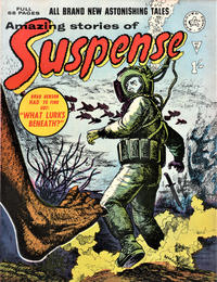 Cover Thumbnail for Amazing Stories of Suspense (Alan Class, 1963 series) #6