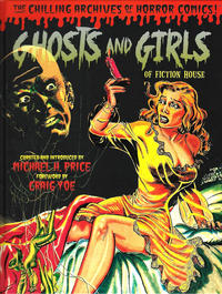 Cover Thumbnail for The Chilling Archives of Horror Comics! (IDW, 2010 series) #11 - Ghosts and Girls of Fiction House