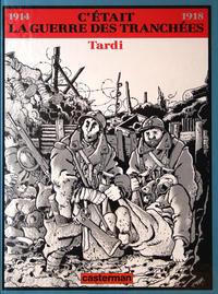 Cover Thumbnail for C'était la guerre des tranchées (Casterman, 1993 series)