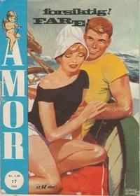 Cover Thumbnail for Amor (Serieforlaget / Se-Bladene / Stabenfeldt, 1961 series) #17/1963