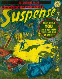 Cover Thumbnail for Amazing Stories of Suspense (Alan Class, 1963 series) #132