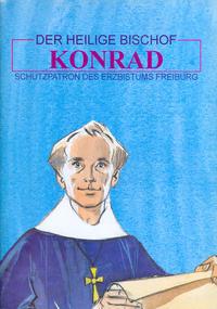 Cover Thumbnail for Der heilige Bischof Konrad (Éditions du Signe, 1993 series)