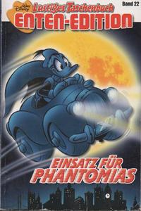 Cover Thumbnail for Lustiges Taschenbuch Enten-Edition (Egmont Ehapa, 2000 series) #22 - Einsatz für Phantomias