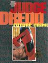 Cover for Judge Dredd: Future Crime (Fleetway Publications, 1990 series) #[nn]