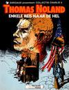 Cover for Collectie Charlie (Dargaud Benelux, 1984 series) #4 - Thomas Noland: Enkele reis naar de hel