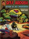 Cover for Stef Ardoba (Oberon, 1976 series) #3 - Gevaar uit het onderaardse