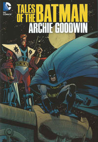 Cover Thumbnail for Tales of the Batman: Archie Goodwin (DC, 2013 series)