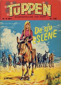 Cover Thumbnail for Tuppen (Serieforlaget / Se-Bladene / Stabenfeldt, 1969 series) #6/1971
