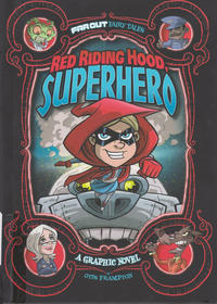 Cover for Far Out Fairy Tales (Capstone Publishers, 2015 series) #[nn] - Red Riding Hood, Superhero