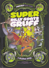 Cover Thumbnail for Far Out Fairy Tales (Capstone Publishers, 2015 series) #[nn] - Super Billy Goats Gruff
