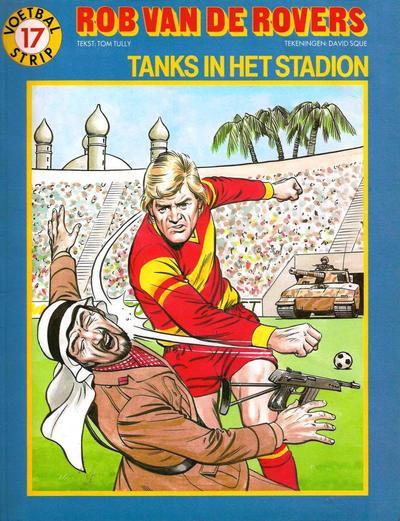 Cover for Rob van de Rovers (Oberon, 1980 series) #17 - Tanks in het stadion