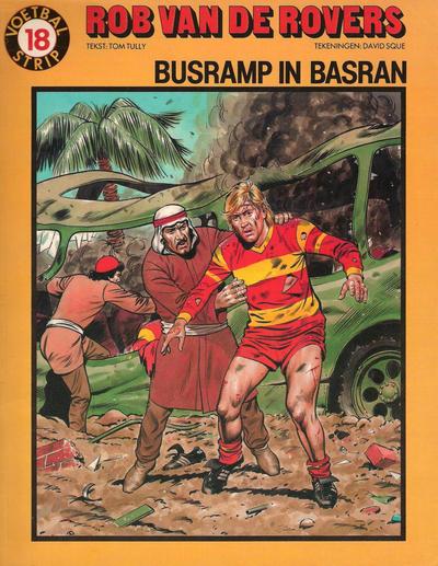 Cover for Rob van de Rovers (Oberon, 1980 series) #18 - Busramp in Basran
